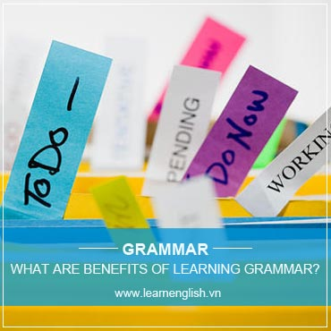 Benefits of Grammar to improve your English Fluency