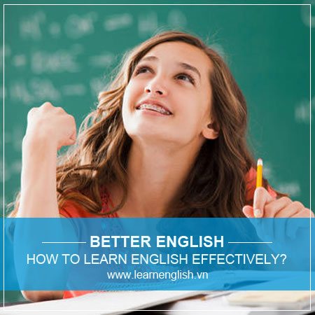 How to learn English effectively