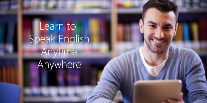 Learn to Speak English fluently and quickly